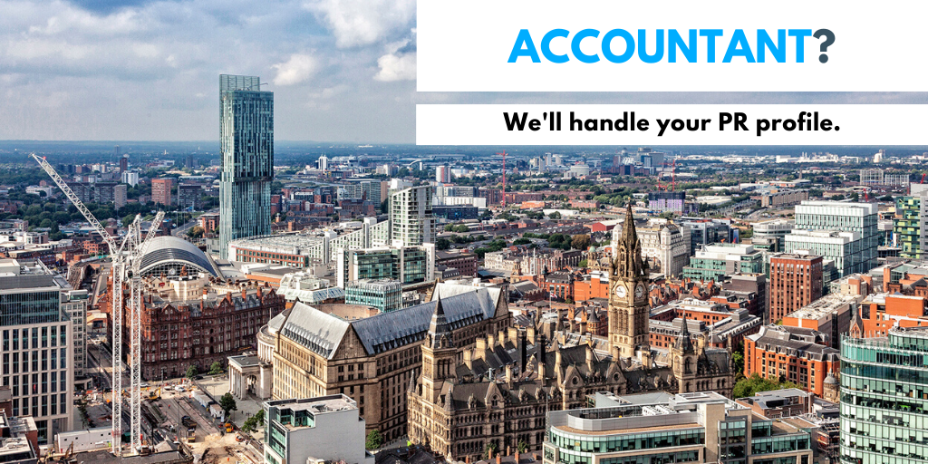 PR companies for accountants in Manchester