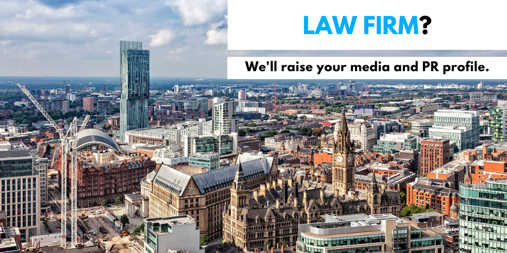 Legal PR firms in Manchester